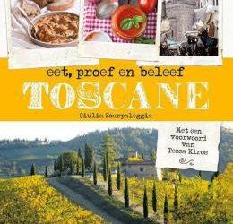 Eet, proef, beleef Toscane