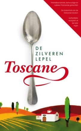 Toscane_boeken-De-Zilveren-Lepel-Toscane.jpg