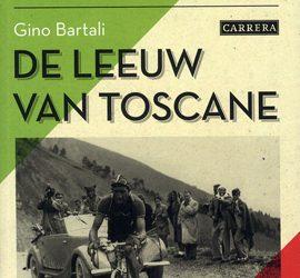 Gino Bartali : De leeuw van Toscane